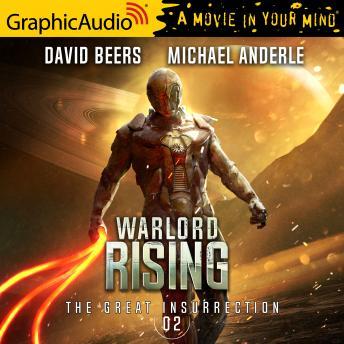 Warlord Rising [Dramatized Adaptation]: The Great Insurrection 2
