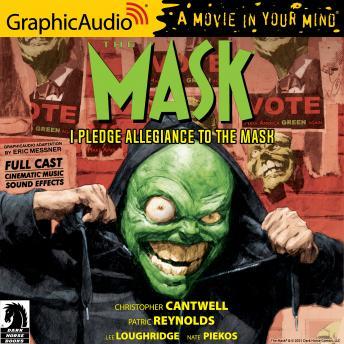 The Mask: I Pledge Allegiance to the Mask [Dramatized Adaptation]: Dark Horse Comics