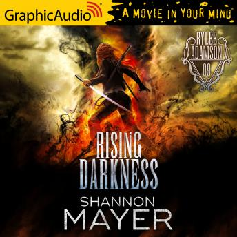 Rising Darkness [Dramatized Adaptation]: Rylee Adamson 9