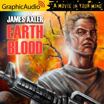 Earth Blood [Dramatized Adaptation]: Earth Blood 1