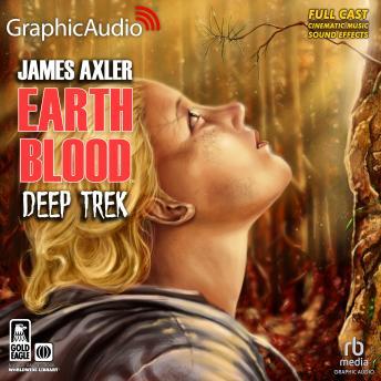 Deep Trek [Dramatized Adaptation]: Earth Blood 2