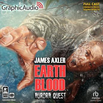 Aurora Quest [Dramatized Adaptation]: Earth Blood 3