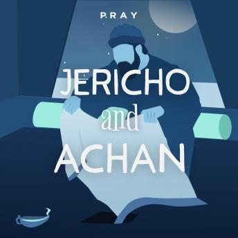 Jericho and Achan: A Bedtime Bible Story by Pray.com