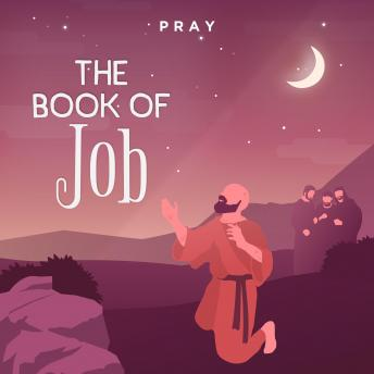 Book of Job: A Bedtime Bible Story by Pray.com, Pray.Com