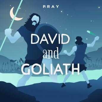 David and Goliath: A Bedtime Bible Story by Pray.com