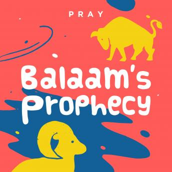 Balaam's Prophecy: A Kids Bible Story by Pray.com sample.