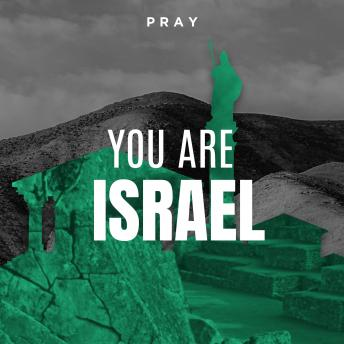 You are Israel: A Bible Story by Pray.com, Pray.Com