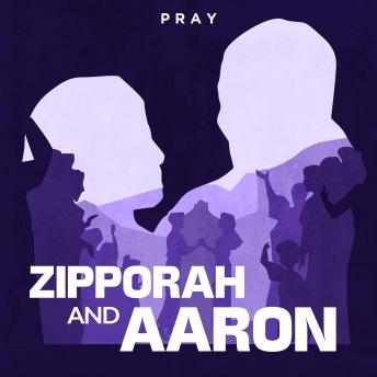 Download Zipporah and Aaron: A Bible Story by Pray.com by Pray.Com