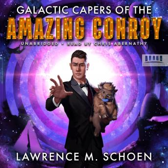 Galactic Capers of the Amazing Conroy