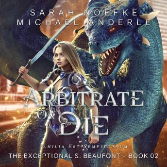 Download Arbitrate or Die by Sarah Noffke, Michael Anderle