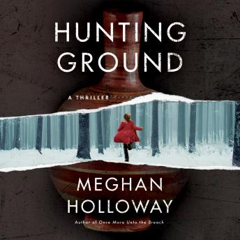 Hunting Ground: A Thriller