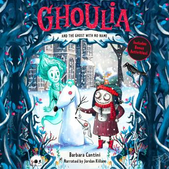 Ghoulia and the Ghost With No Name