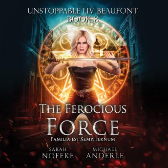 Download Ferocious Force by Sarah Noffke, Michael Anderle