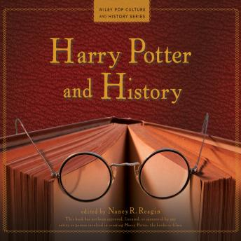 Harry Potter and History, Nancy R. Reagin