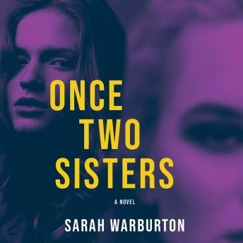 Once Two Sisters, Sarah Warburton