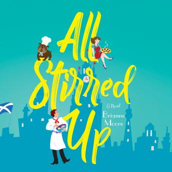 All Stirred Up, Brianne Moore