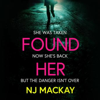 Found Her, Nj Mackay