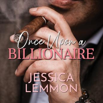 Once Upon A Billionaire, Jessica Lemmon