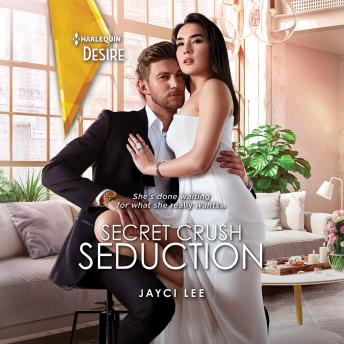 Secret Crush Seduction