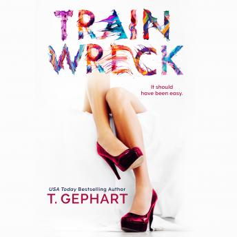 Train Wreck, T. Gephart