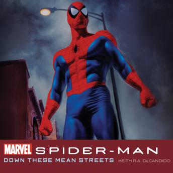 Spider-Man: Down These Mean Streets