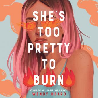 Download She's Too Pretty to Burn by Wendy Heard
