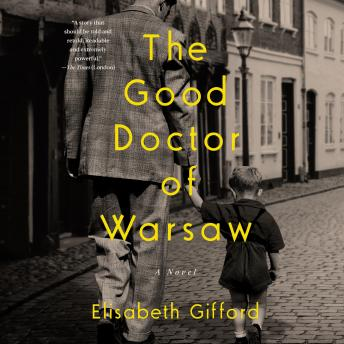 Download Good Doctor of Warsaw by Elisabeth Gifford