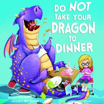 Do Not Take Your Dragon to Dinner
