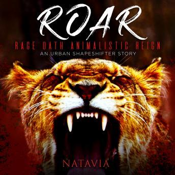 Roar: An Urban Shapeshifter Novel