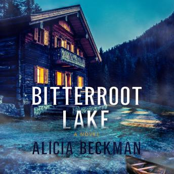 Download Bitterroot Lake by Alicia Beckman