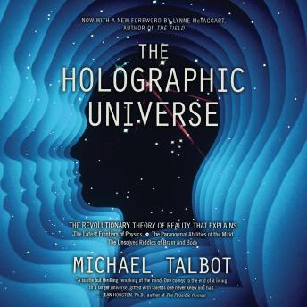 Download Holographic Universe: The Revolutionary Theory of Reality by Michael Talbot