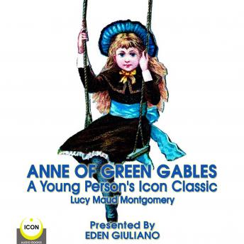 Anne Of Green Gables - A Young Person's Icon Classic