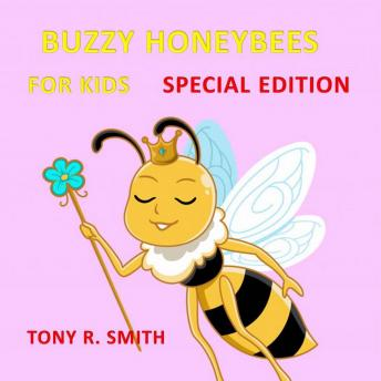 Bizzy Honeybee for Kids (Special Edition)