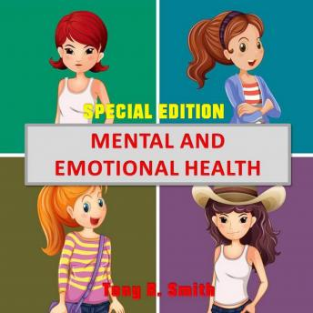 Mental and Emotional Health (Special Edition)