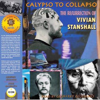 Calypso to Collapso; The Resurrection of Vivian Stanshall