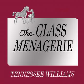 Glass Menagerie, Audio book by Tennessee Williams