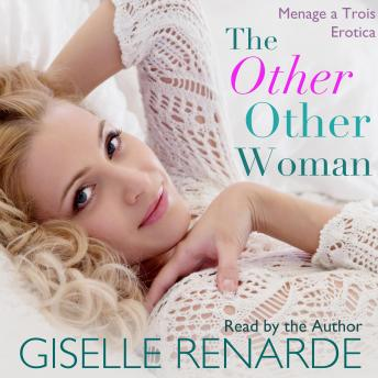 Download Other Other Woman: Menage a Trois Erotica by Giselle Renarde
