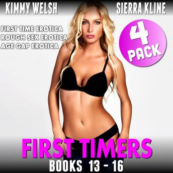 First Timers 4-Pack : Books 13 - 16 (First Time Erotica Rough Sex Erotica Age Gap Erotica)