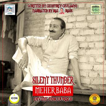 Silent Thunder; Meher Baba; Divine Discourses