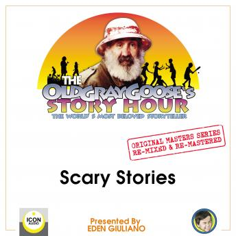 The Old Gray Goose's Story Hour; The World's Most Beloved Storyteller; Original Masters Series Re-mi