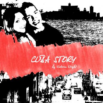 Download Cuba Story by Victoria Wright