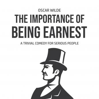 The Importance of Being Earnest: A Trivia Comedy for Serious People
