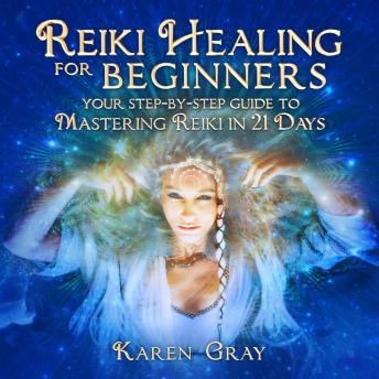 listen free to reiki healing for beginners your stepby