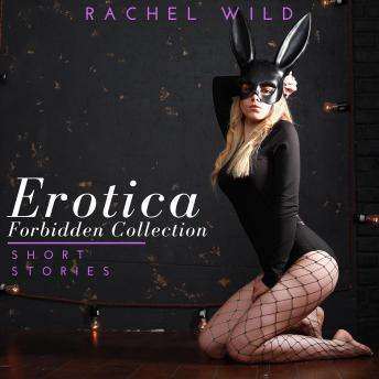 Erotica Forbidden Collection: Short Stories: A Flirting Romance for Adults
