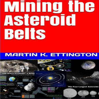 Mining the Asteroid Belts