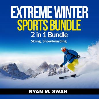 Extreme Winter Sports Bundle: 2 in 1 Bundle, Skiing, Snowboarding sample.