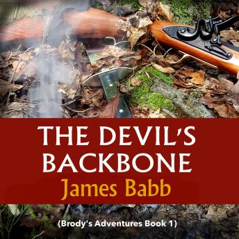 The Devil's Backbone (Brody's Adventures Book 1)