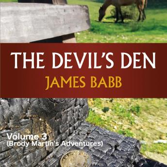 The Devil's Den Volume 3 (Brody Martin's Adventures)