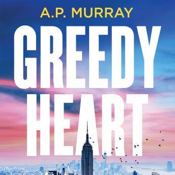 Greedy Heart details