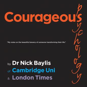 Courageous Psychology, Dr Nick Baylis